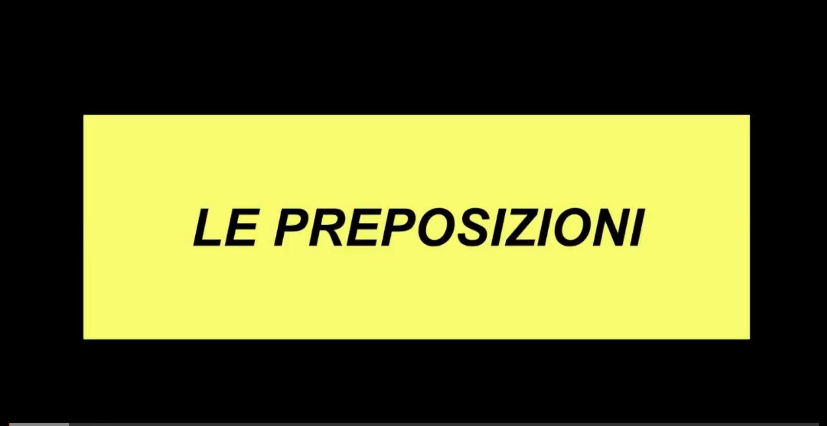LA PRESENTAZIONE DELLA LEZIONE SULLE PREPOSIZIONI